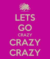 lets-go-crazy-crazy-crazy-4